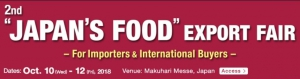 "2nd ""JAPAN'S FOOD"" EXPORT FAIR  -For Importeres & International Buyers-"